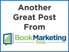 Another Great Post from Book Marketing Tools