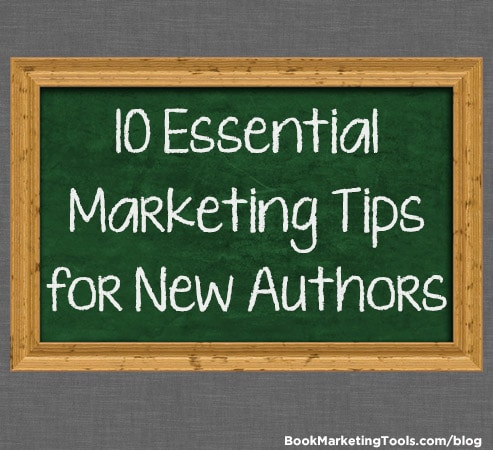 10 essential marketing tips for new authors book marketing tools blog being a successful author these days means knowing how to market and promote yourself and your book and it doesnt matter whether you are traditionally solutioingenieria Choice Image