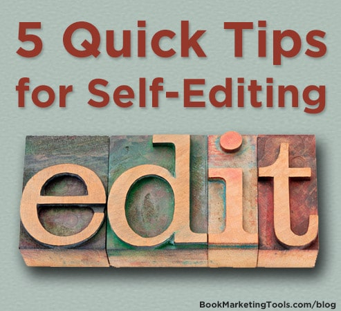 5 quick tips for self editing
