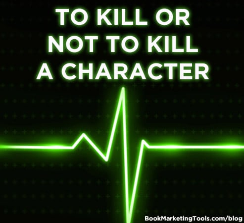 To Kill Or Not To Kill A Character
