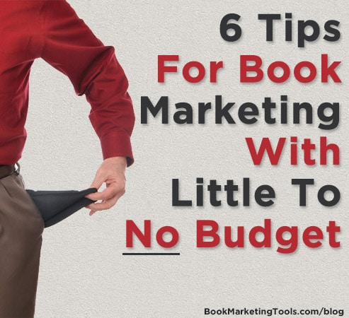 6 tips for marketing your book with no budget
