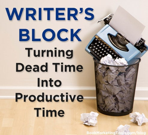 writers block turning dead time into productive time