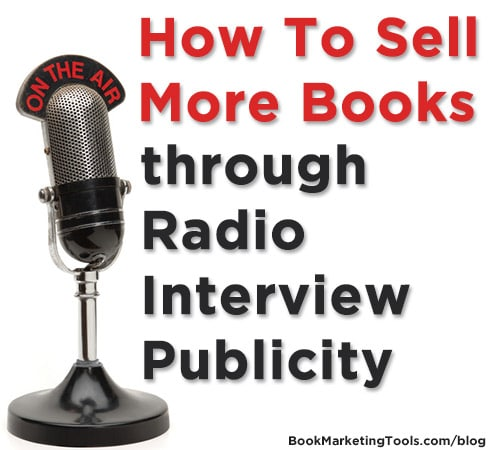 how to sell more books through radio interview publicity