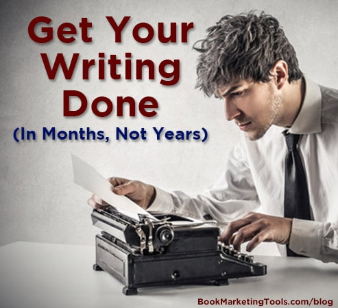 get your writing done in months not years