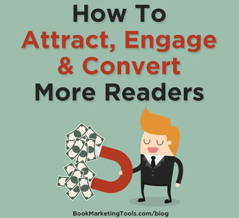how to attract engage and convert