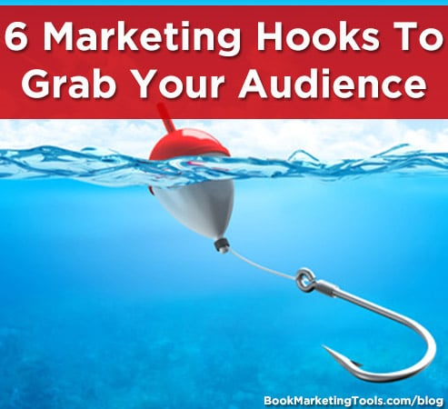 6 marketing hooks to grab your audience