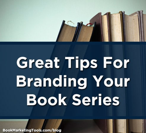 Great Tips For Branding Your Book Series | Book Marketing