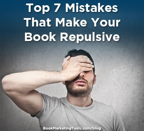 top 7 mistakes that make your book repulsive