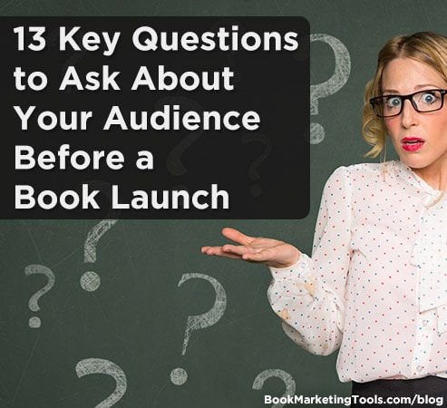 13 key questions to ask about your audience