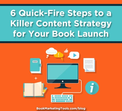 6 quick fire steps to a killer content strategy