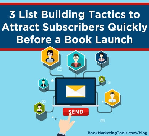 3 list building tactics to attract subscribers