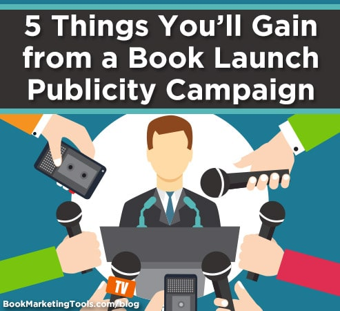 5 things youll gain from a book launch publicity campaign